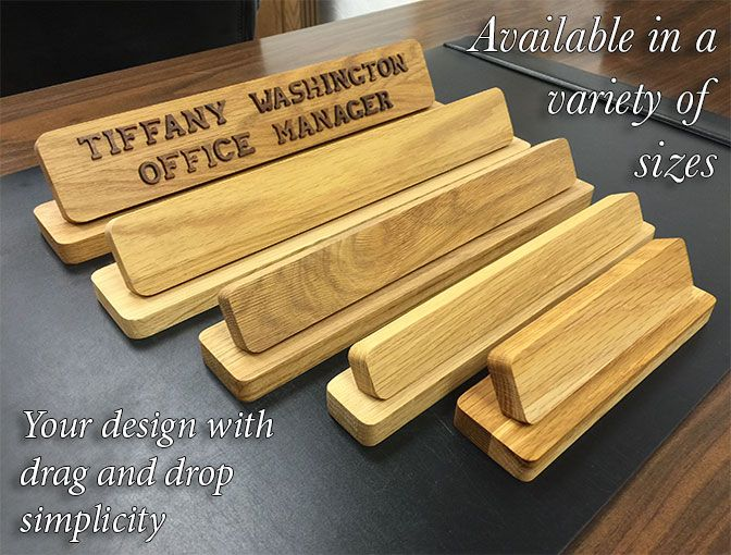 Name plates to make any office unique. Desk, door or wall name plates.